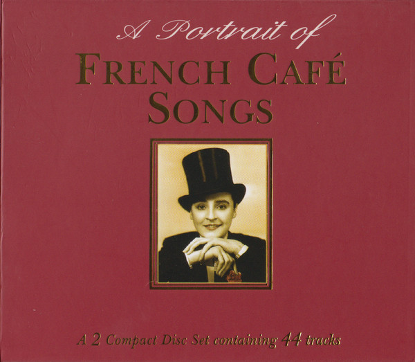 Various A Portrait Of French Café Songs
