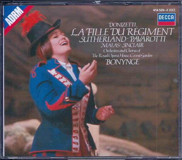 Donizetti - Sutherland, Pavarotti, Malas, Sinclair, Richard Bonynge La Fille Du Régiment