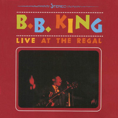 B. B. King Live At The Regal