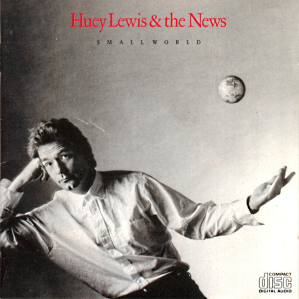 Lewis, Huey & The News Small World