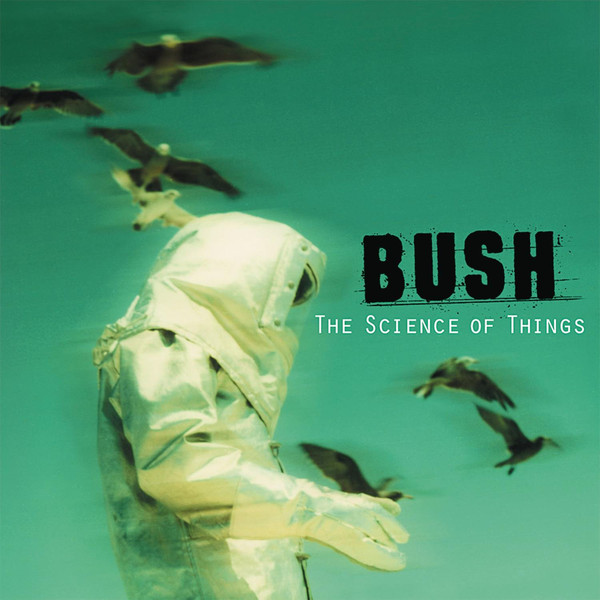 Bush The Science Of Things CD