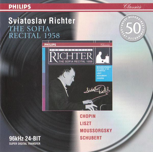 Sviatoslav Richter, Chopin, Liszt, Moussorgsky, Schubert, Rachmaninoff The Sofia Recital 1958