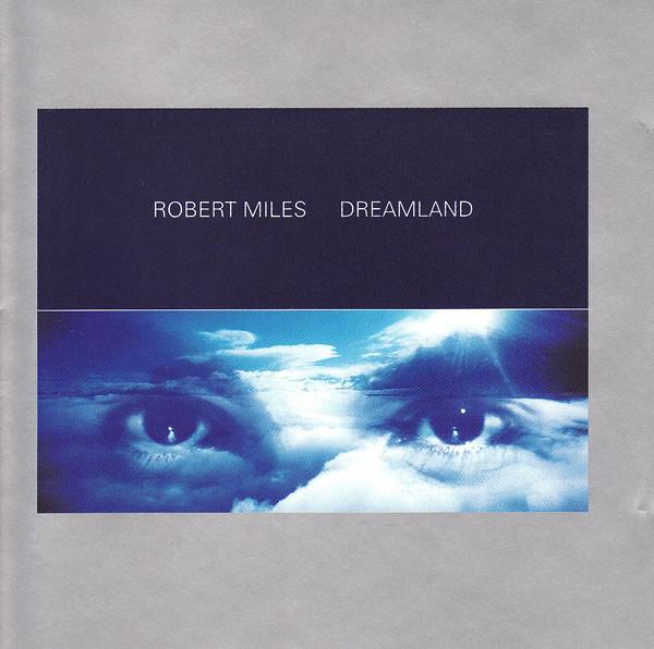 Miles, Robert Dreamland