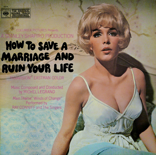 Michel Legrand How To Save A Marriage And Ruin Your Life