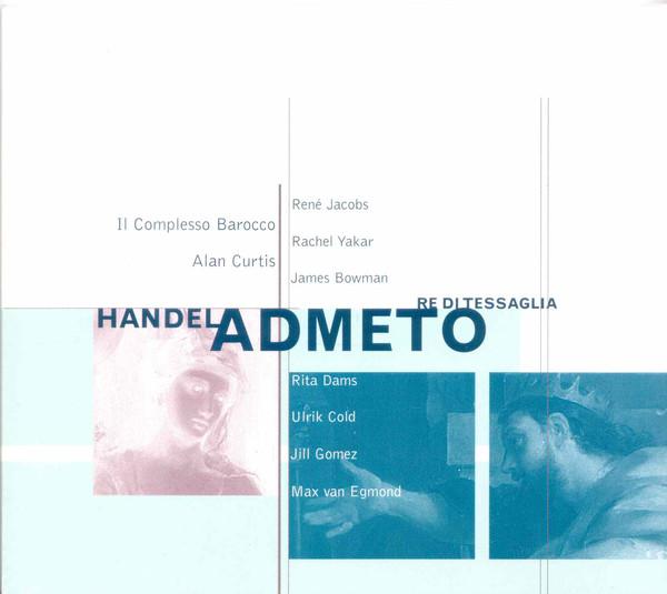Handel - René Jacobs, Rachel Yakar, James Bowman, Rita Dams, Ulrik Cold, Jill Gomez, Max van Egmond Admeto Vinyl