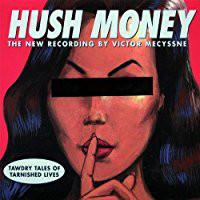 Mecyssne, Victor Hush Money