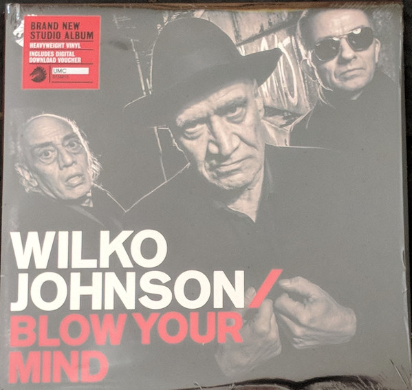 Johnson, Wilko Blow Your Mind