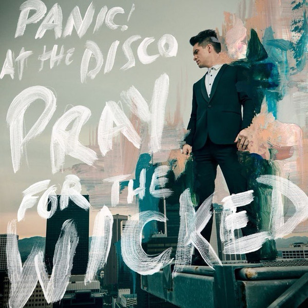 Panic! At The Disco Pray For The Wicked Vinyl