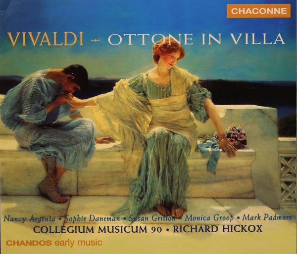 Vivaldi - Nancy Argenta, Sophie Daneman, Susan Gritton, Monica Groop, mark Padmore, Richard Hickox Ottone In Villa