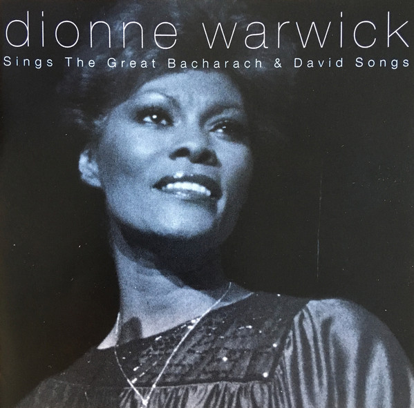 Warwick, Dionne Dionne Warwick Sings The Great Bacharach & David Songs CD