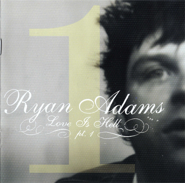 Adams, Ryan Love Is Hell Pt.1 CD