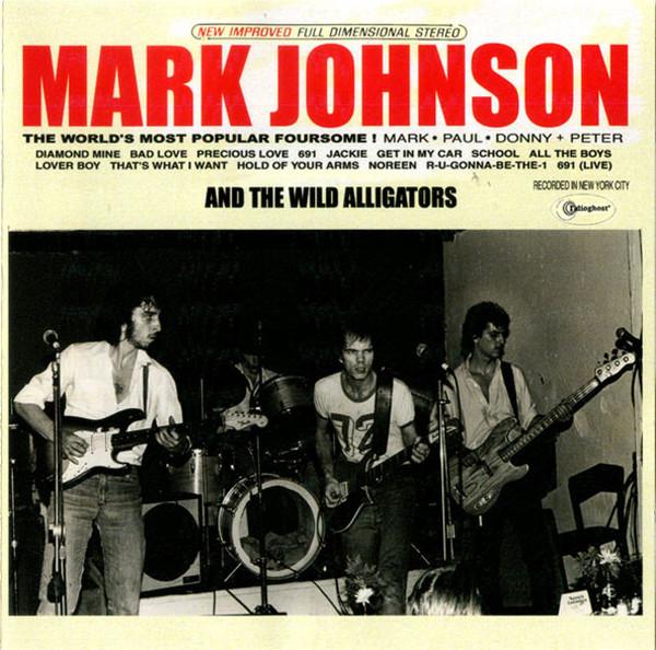 Mark Johnson And The Wild Alligators File Under: Mark Johnson And The Wild Alligators Vinyl