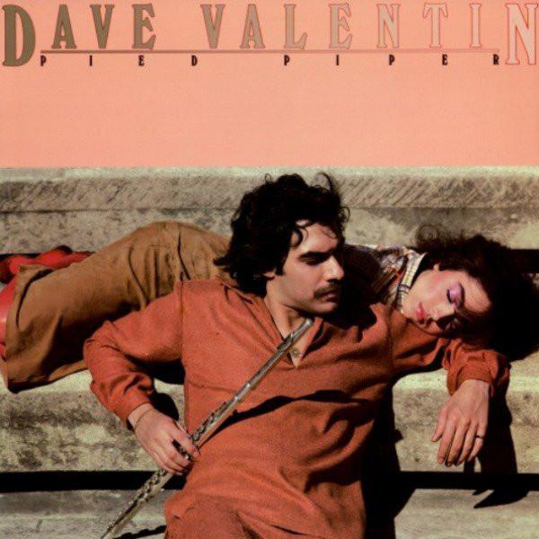 Valentin, Dave Pied Piper Vinyl