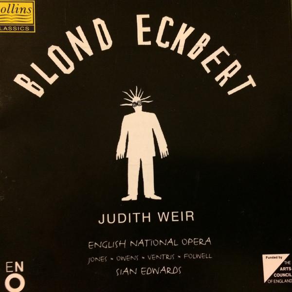 Weir - English National Opera, Sian Edwards Blond Eckbert CD