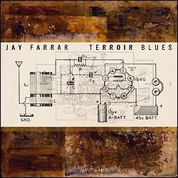 Farrar, Jay Terroir Blues