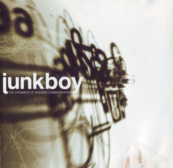 Junkboy The Dynamics Of Modern Communication CD
