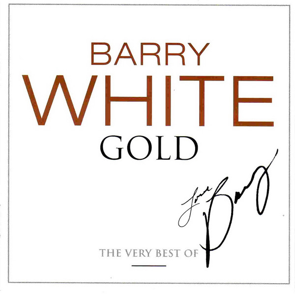 White, Barry  Gold - The Very Best Of