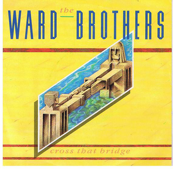 Ward Brothers Cross That Bridge Vinyl