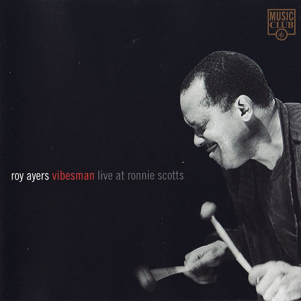 Ayers, Roy Vibesman - Live At Ronnie Scotts  CD