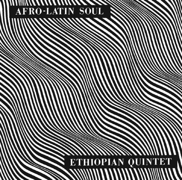 Astatke, Mulatu & His Ethiopian Quintet Afro-Latin Soul
