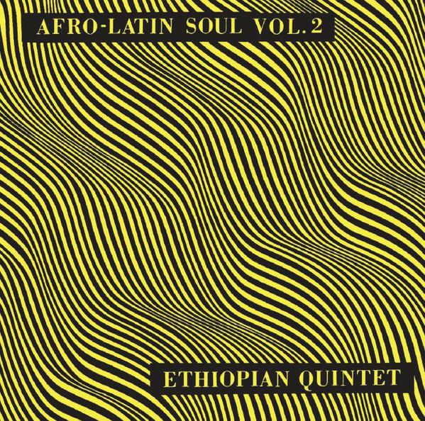 Astatke, Mulatu & His Ethiopian Quintet Afro-Latin Soul Vol. 2