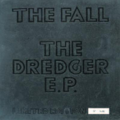 The Fall Dredger E.P.