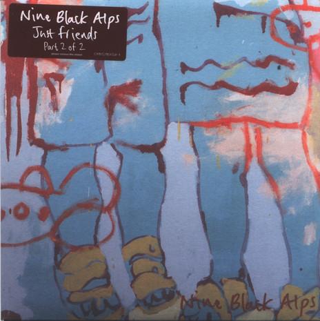 Nine Black Alps Just Friends  Vinyl