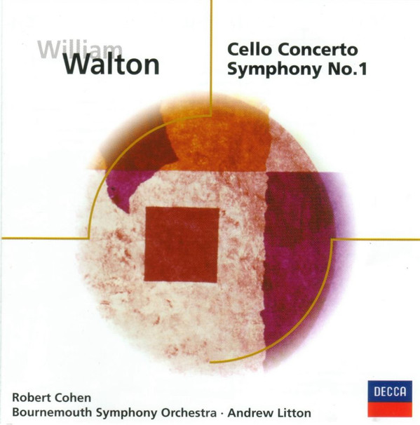 Walton, William Symphony No. 1, Cello Concerto