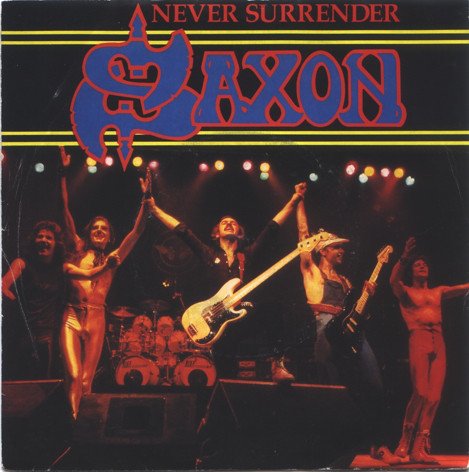 Saxon Never Surrender