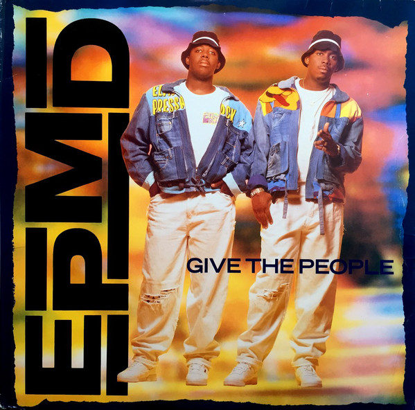 EPMD Give The People Vinyl