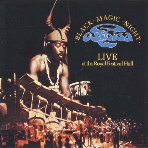 Osibisa Black Magic Night - Live At The Royal Festival Hall