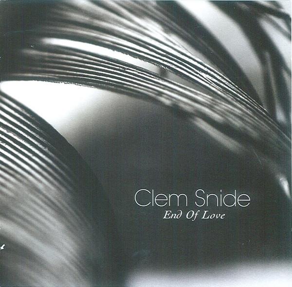 Snide, Clem End Of Love Vinyl
