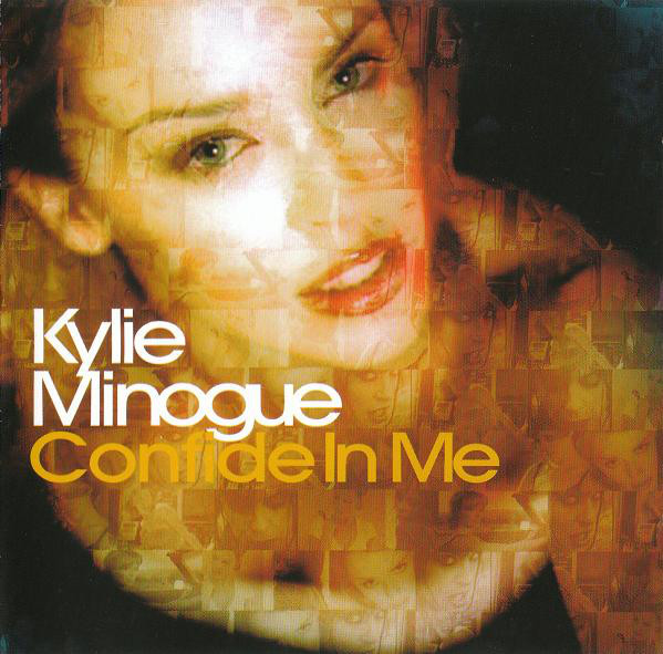 Minogue, Kylie Confide In Me
