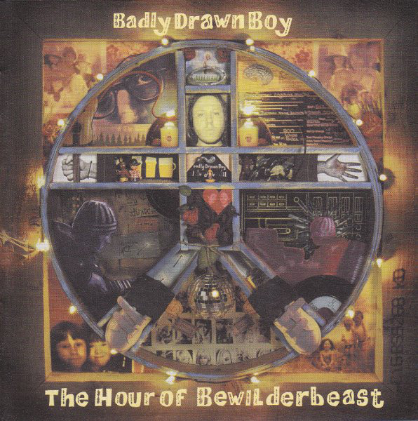 Badly Drawn Boy The Hour Of The Bewilderbeast