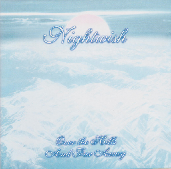 Nightwish Over The Hills And Far Away