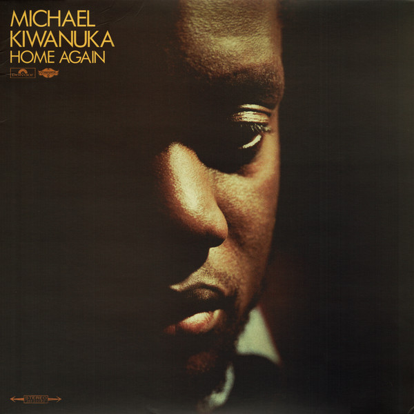 Kiwanuka, Michael Home Again