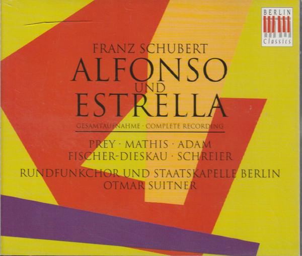 Schubert - Prey, Mathis, Adam, Fischer-Dieskau, Schreier, Staatskapelle Berlin, Otmar Suitner Alfonso Und Estrella