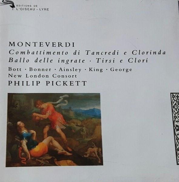 Monteverdi - Philip Pickett, New London Consort Combattimento di Tancredi E Clorinda / Ballo Delle Ingrate Vinyl