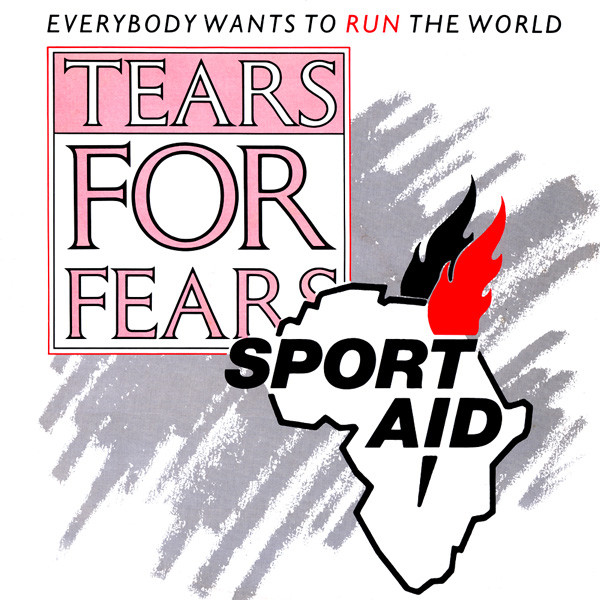 Tears For Fears Everybody Wants To Run The World