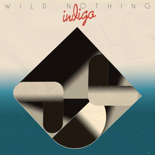 Wild Nothing  Indigo