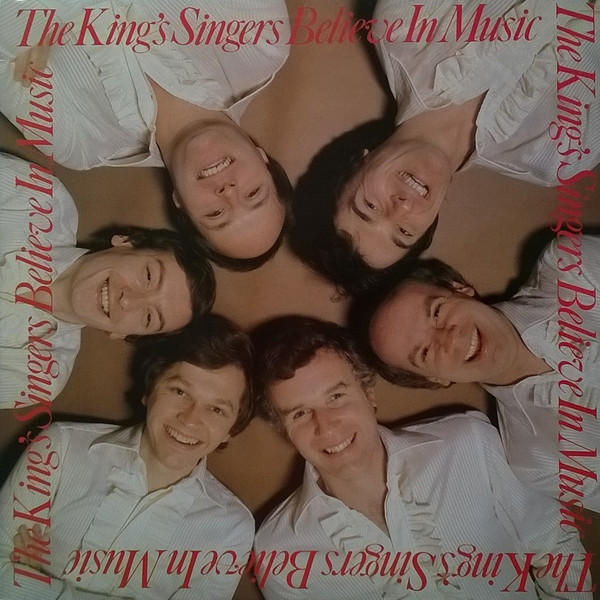 The King's Singers Believe In Music