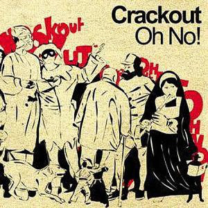 Crackout Oh No! CD