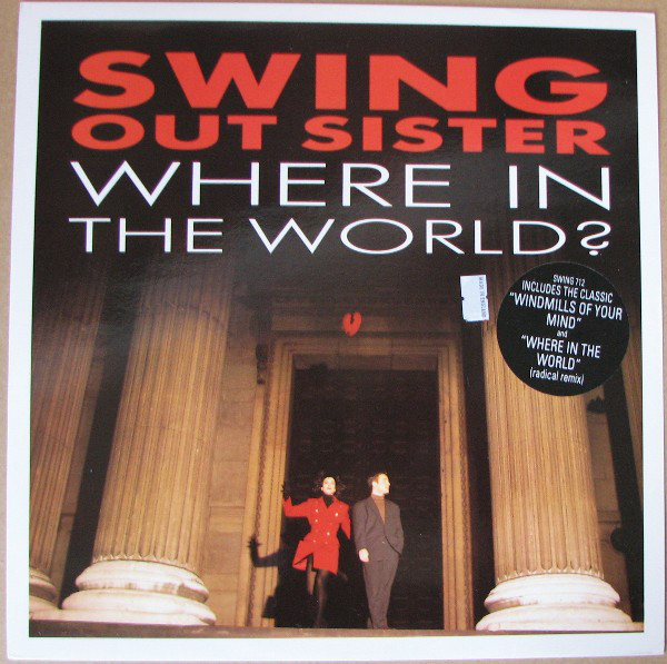 Swing Out Sister Where In The World?
