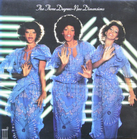 Three Degrees (The) New Dimensions