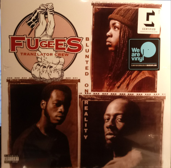 Fugees Tranzlator Crew Blunted On Reality Vinyl