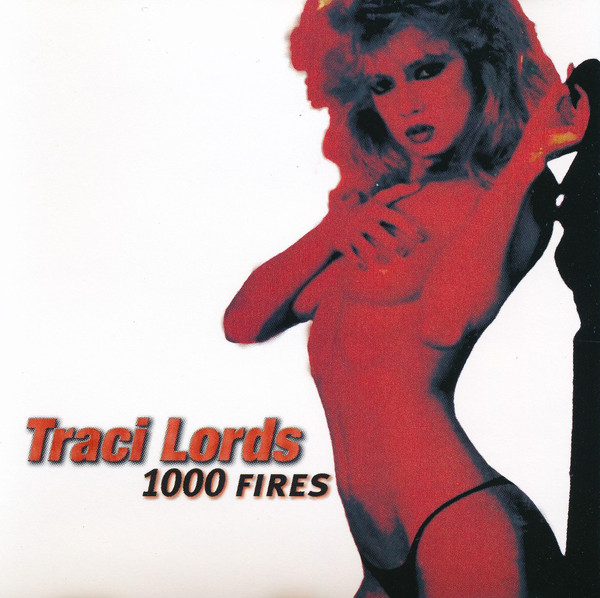 Lords, Traci 1000 Fires (Limited Edition) CD