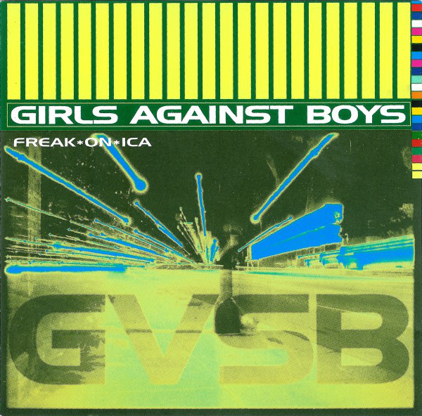 Girls Against Boys Freakonica