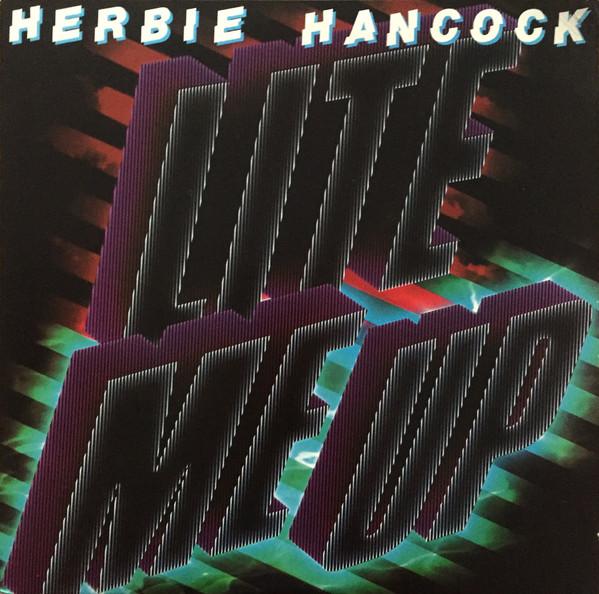 Hancocok, Herbie Lite Me Up