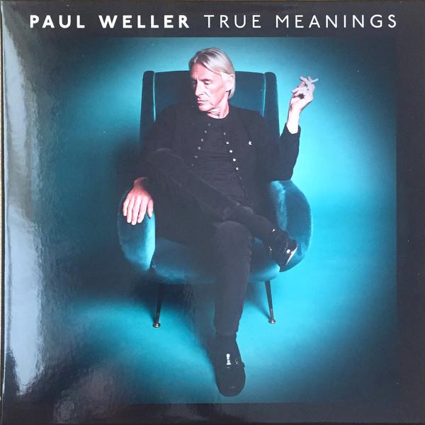 Weller, Paul True Meanings Vinyl