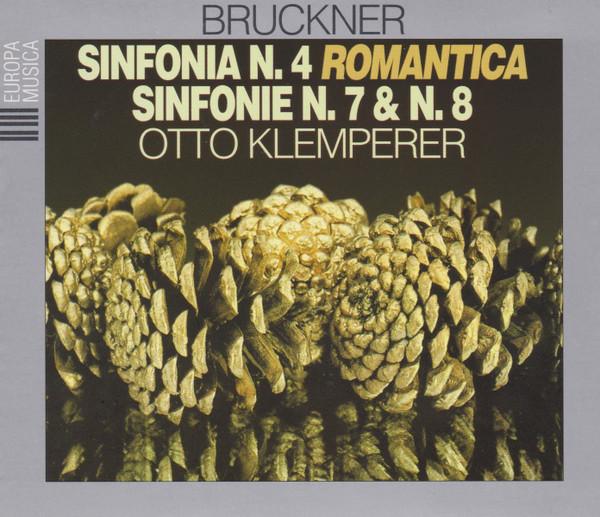 Anton Bruckner, Otto Klemperer Sinfonia N.4 Romantica \ Sinfonia N. 7 & N. 8